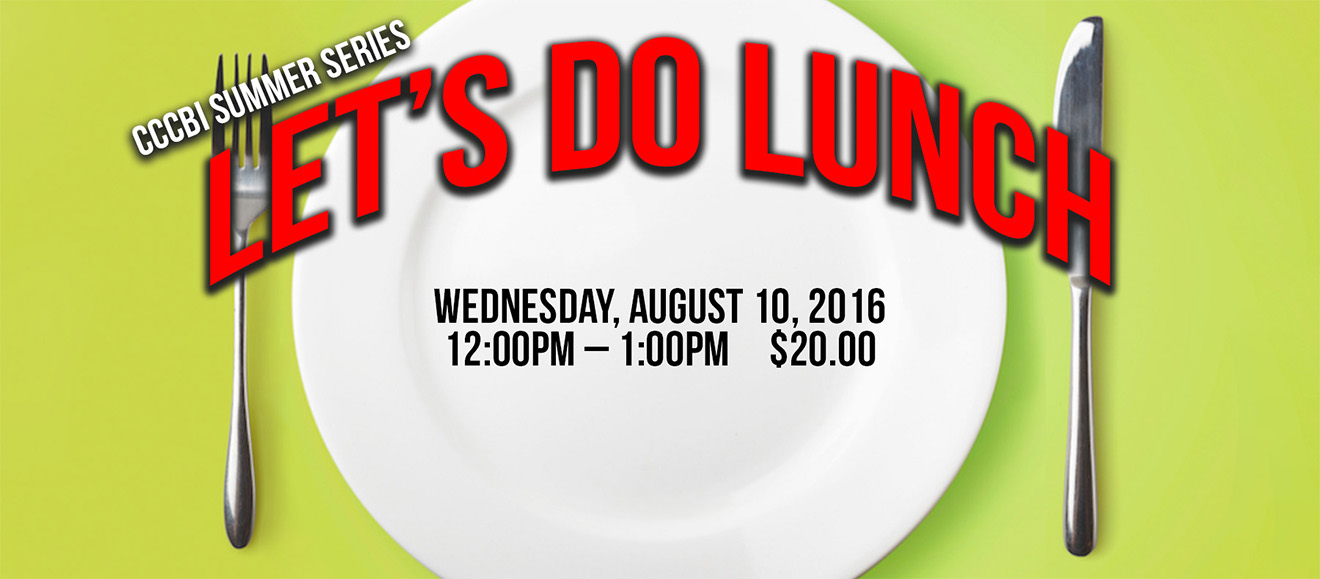 CCCBI Summer Series: Let's Do Lunch